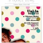 Ual·la portarà música, teatre i humor al Músiques Invisibles
