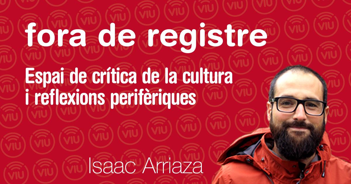 Fora de registre - Isaac Arriaza